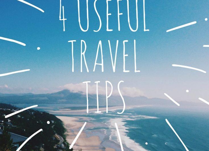 4 Useful Travel Tips